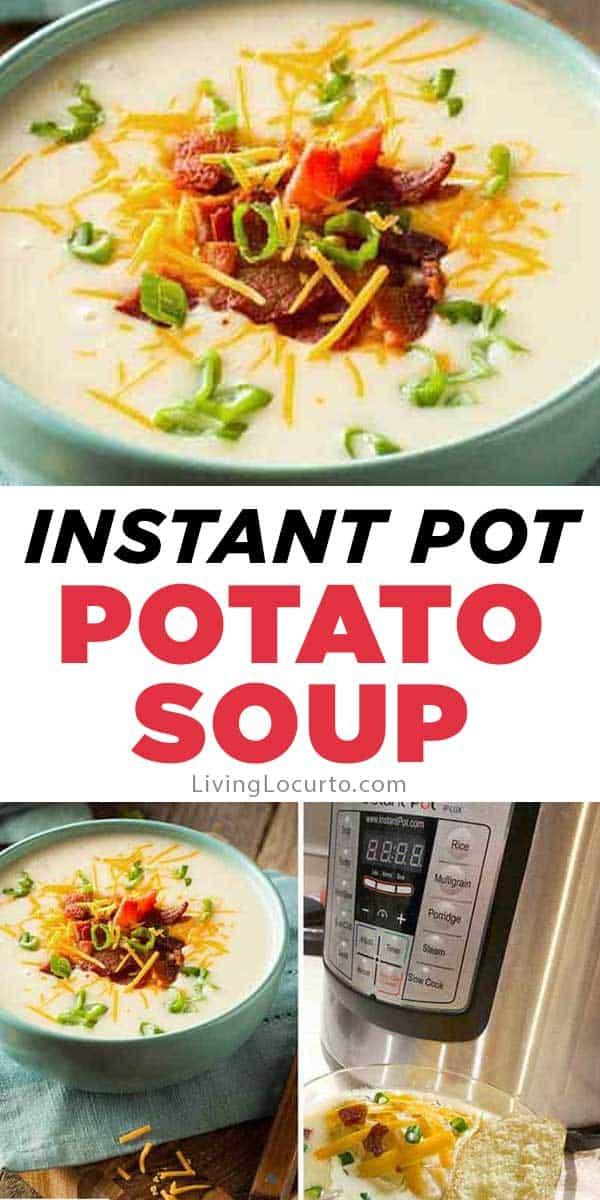 Instant Pot Potato Soup Recipe - Easy Pressure Cooker Dinner. LivingLocurto.com