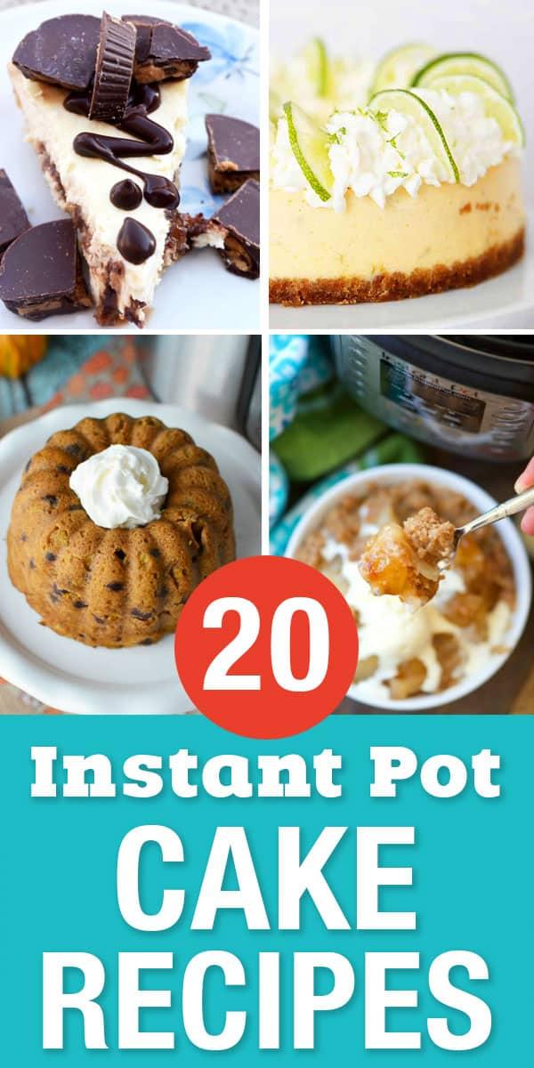 20 Instant Pot Cake Recipes Pressure Cooker Desserts