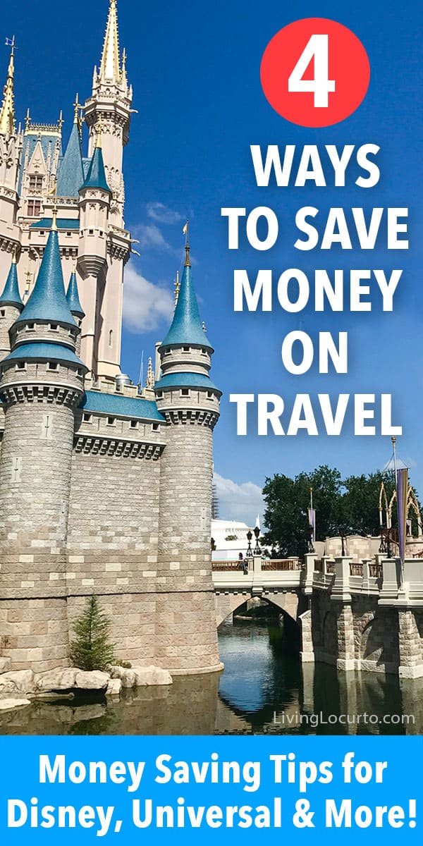 4 simpletips to save money on travel.Money saving tips for Disney World, Universal Orlando and other family vacations! Best ideas for finding cheap flights, travel hacks and more. #travel #disney #savemoney #vacation #livinglocurto #traveltips