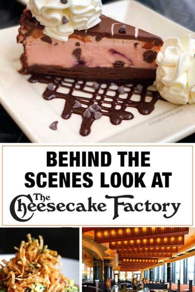 The Cheesecake FactoryBehind the Scenes