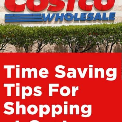 7 Time Saving Tips For Shopping at Costco
