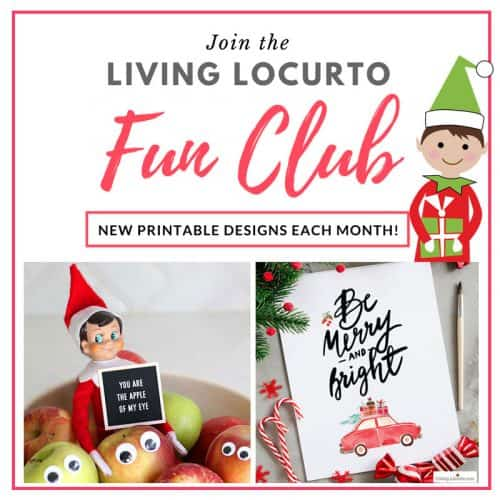 Join the Living Locurto Fun Club Membership for Monthly Printables