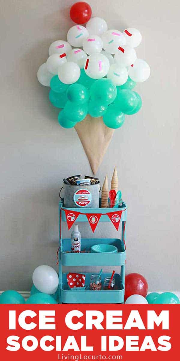 Easy Ice Cream Social Party Ideas and DIY Ice Cream Cone Balloon Backdrop