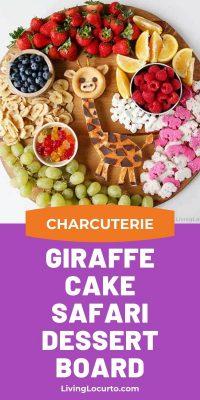 Giraffe Cake Safari Party Charcuterie Dessert Board