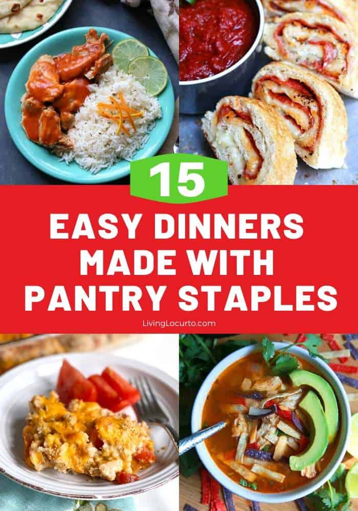 15 Easy Dinners Made with Pantry Staples by Living Locurto