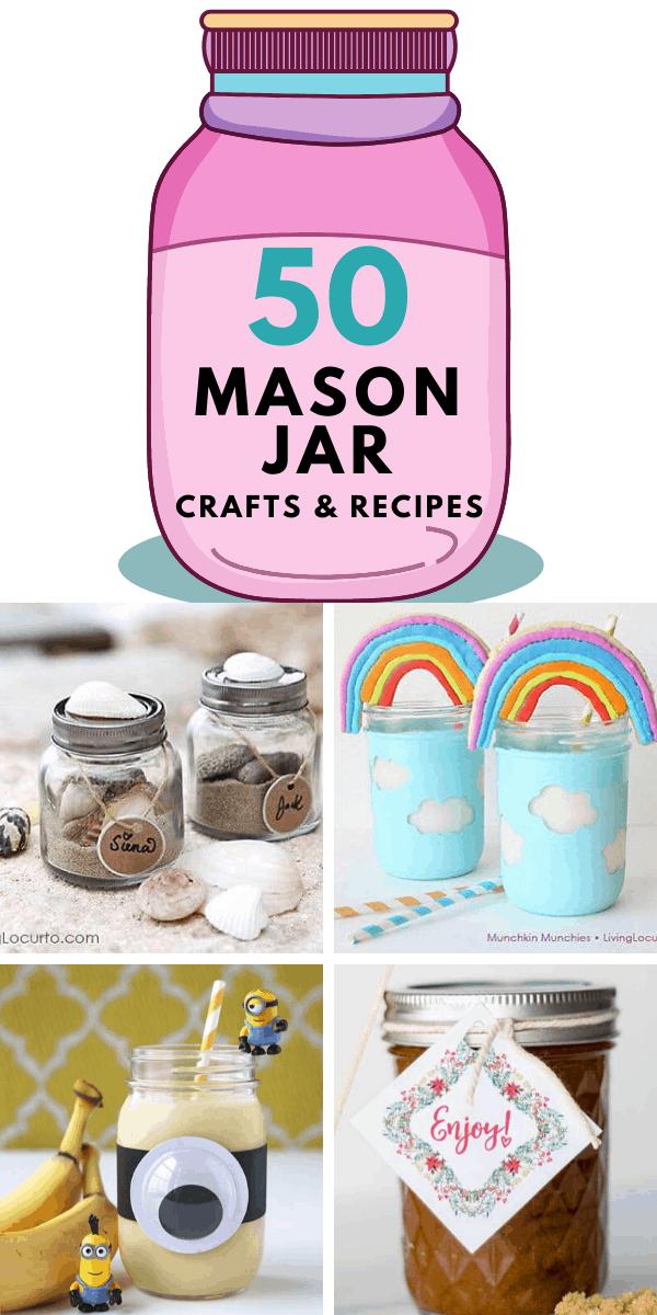 50 Mason Jar Crafts and Recipes