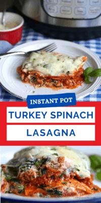 healthy Instant Pot Turkey Spinach Lasagna
