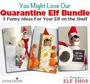 Funny Quarantine Printables for Elf on the Shelf