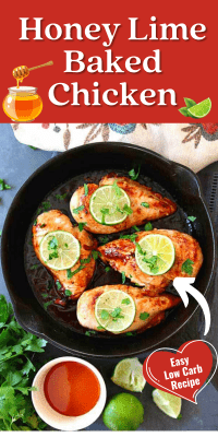 Honey Lime Baked Chicken Breasts - Easy Low Carb Dinner Recipe